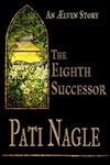 The Eighth Successor by Pati Nagle