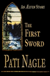 The First Sword by Pati Nagle