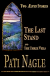 The Last Stand by Pati Nagle